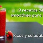 3 recetas de smoothies para niños