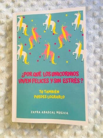 ¿Por qué los unicornios viven felices y sin estrés?