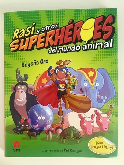 rasi y otros superhéroes del mundo animal reseña opinión