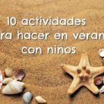 10 actividades para hacer en verano con niños