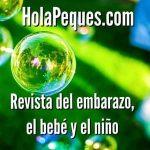 HolaPeques.com – Revista del embarazo, el bebé y el niño.