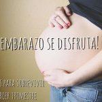 ¡El embarazo se disfruta! Consejos para el tercer trimestre