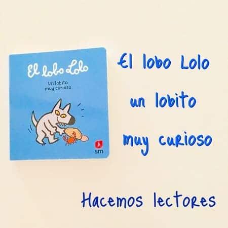 lobo Lolo libros niños 1 año
