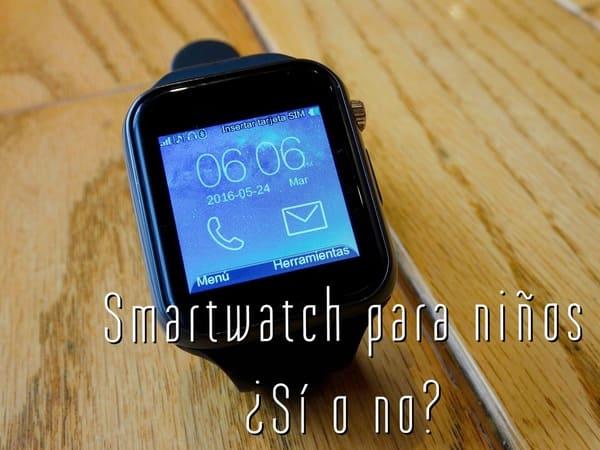 smartwatch para niños si o no