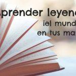 Aprender leyendo, ¡el mundo en tus manos!