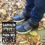 Garvalín: calzado para mis peques