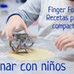 Cocinar con niños. Finger Food