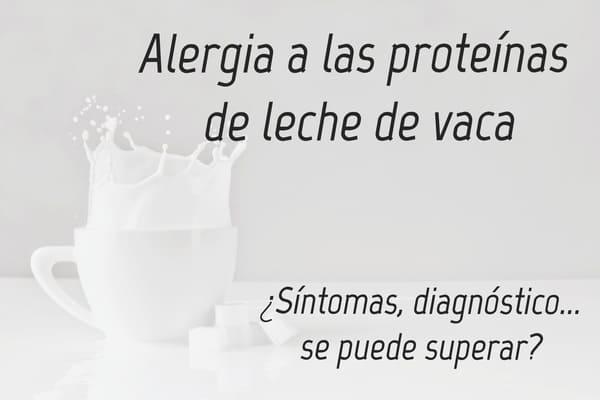 alergia a las proteínas de leche de vaca aplv experiencia