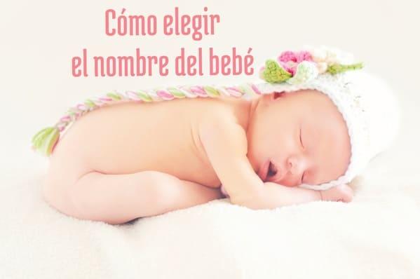 como elegir el nombre del bebe
